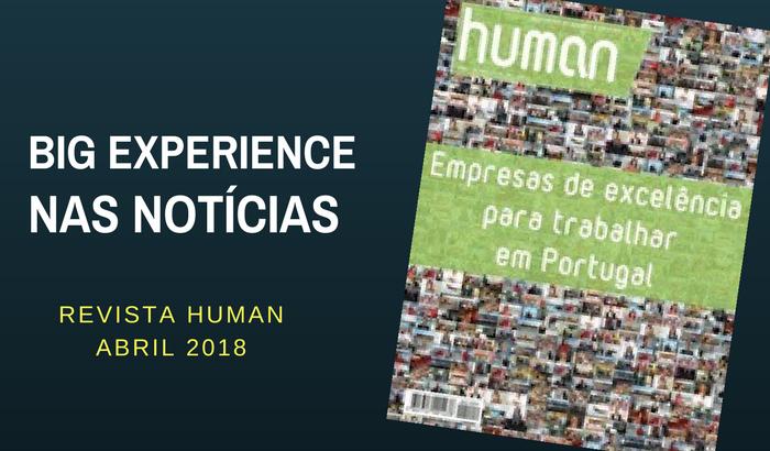 Revista Human faz uma notícia da Big Experience [Abril 2018]