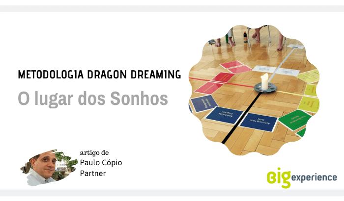O lugar dos Sonhos – Metodologia Dragon Dreaming