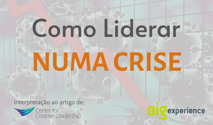 como liderar numa crise